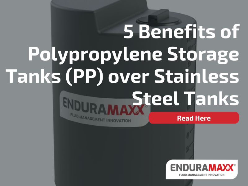 5 Benefits of Polypropylene Storage Tanks (PP) over Stainless Steel Tanks