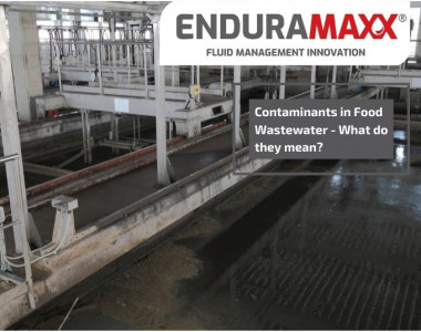 Enduramaxx Contaminants in Food Wastewater - What do they mean