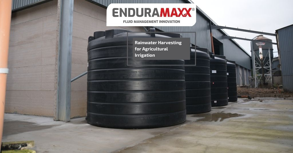 Enduramaxx Is rainwater harvesting for agricultural irrigation worth it