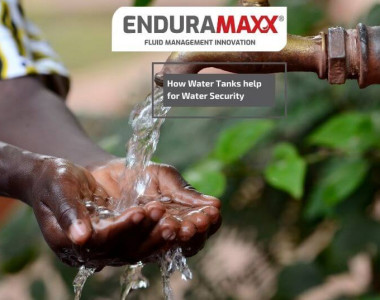 Enduramaxx How Water Tanks help for Water Security