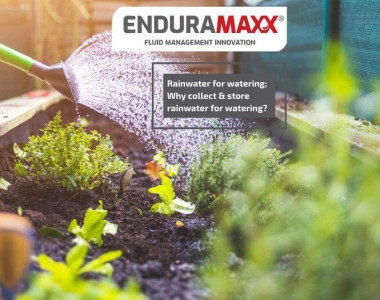 Enduramaxx Rainwater for watering; Why collect & store rainwater for watering