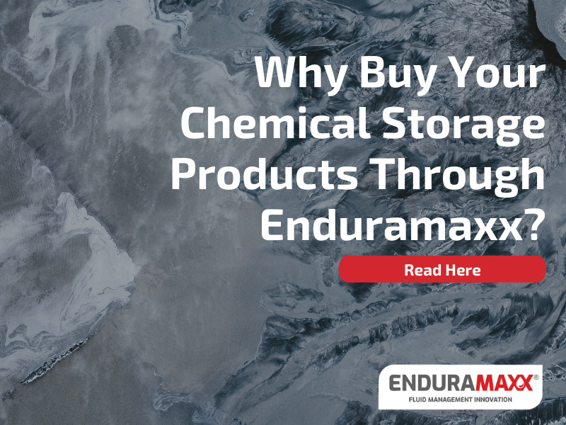 Why Buy Your Chemical Storage Products Through Enduramaxx_