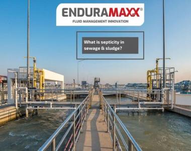 Enduramaxx What is septicity in sewage & sludge